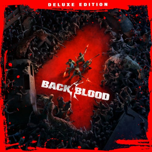 Back 4 Blood PS4 & PS5