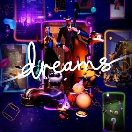 Грёзы (Dreams) PS4 & upd PS5